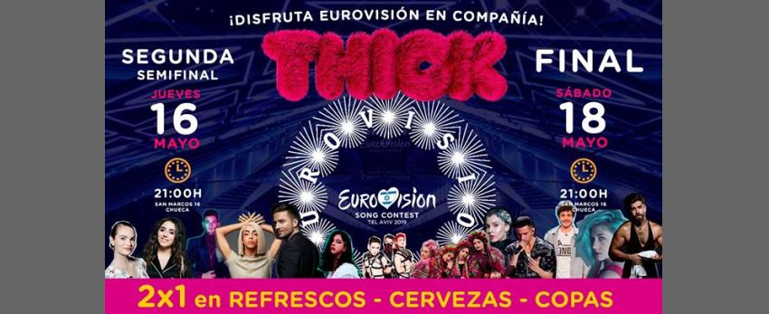 Eurovision 2019 - THICK BAR - San Marcos 16 Chueca