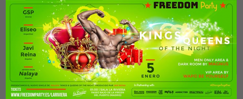 """Freedom Party """"Kings/Queens of the night"""""""