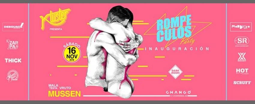 Kluster presenta: RompeculosParty - Inauguración - Sábado 16 Nov