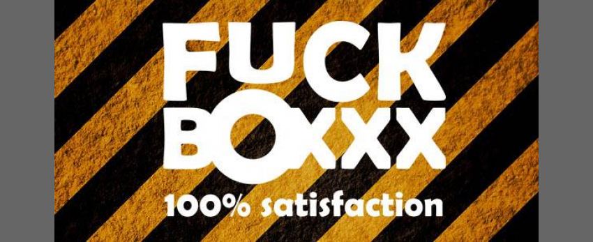 Fuckboxxx
