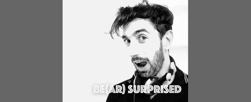 Be(ar) Surprised