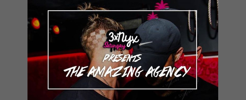 3x NYX presents The Amazing Agency