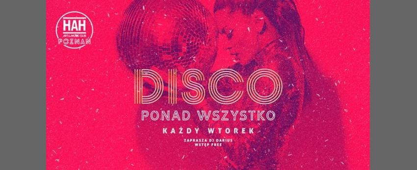 DISCO PONAD Wszystko // Wjazd Free