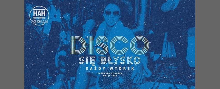 DISCO SIĘ Błysko // Wjazd Free