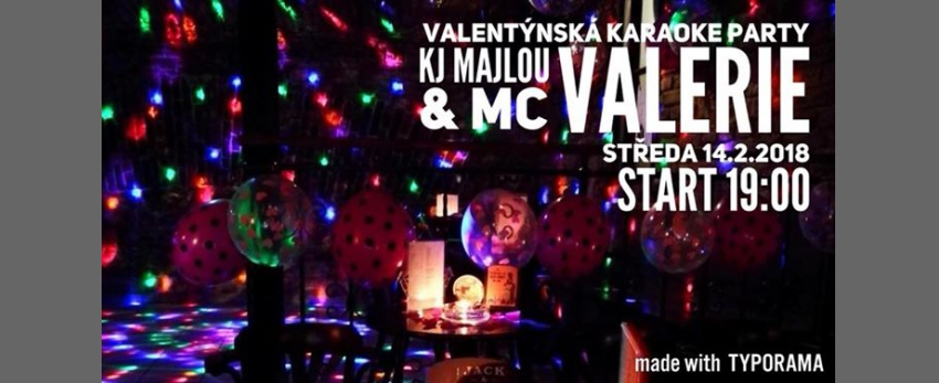 Valentine's Night KARAOKE Party - KJ Majlou & MC Valerie