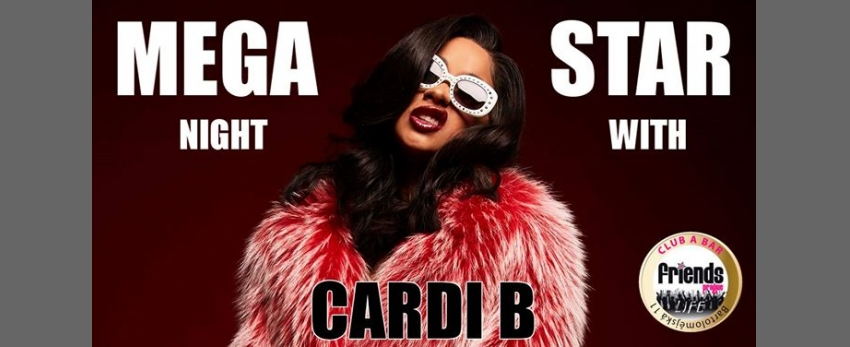 MegaStar Night with Cardi B - MC Star / DJ WhiteCat