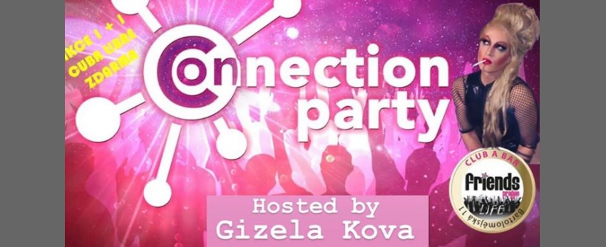 Friends Connection Party - MC Gizela Kova / DJ