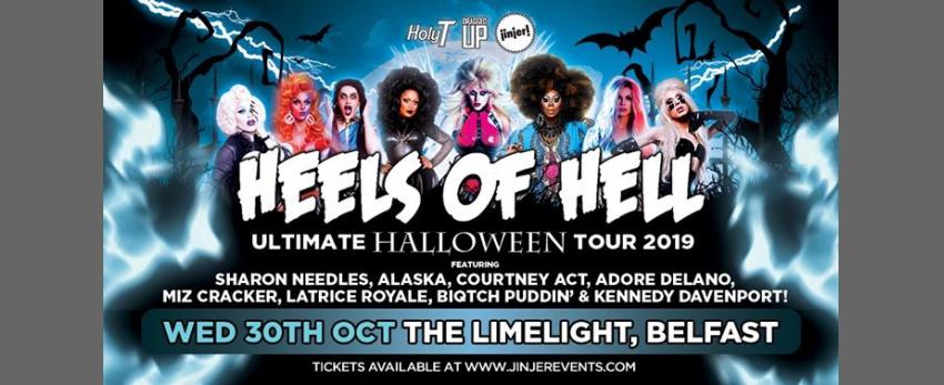 Heels Of Hell • Wed 30th Oct • Limelight Belfast