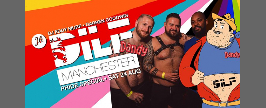 DILF Manchester: Pride Special feat. Dandy SOLD OUT