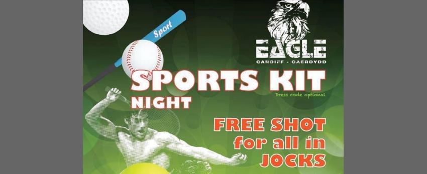Sports kit nite @ Eagle