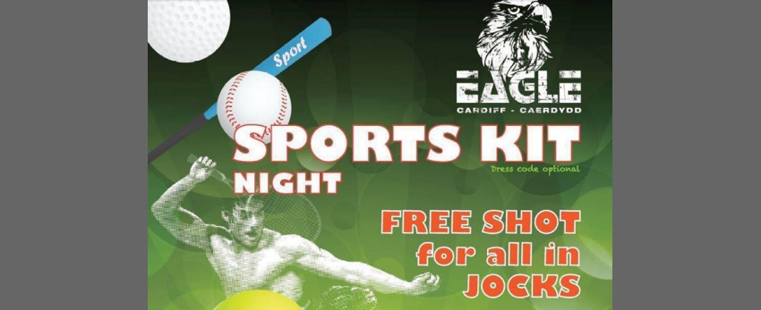 Sports kit Nite @ Eagle