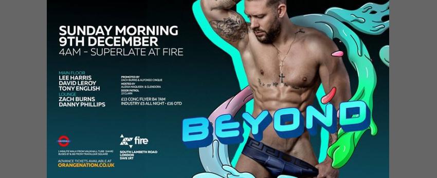 Beyond Afterhours 9th December - 4am to Superlate