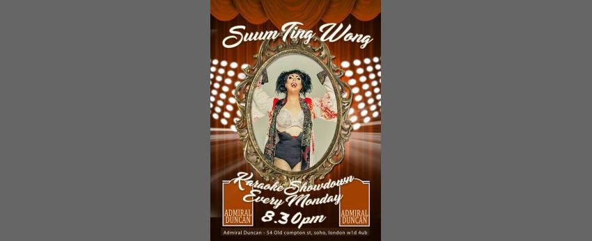 SUM TING WONG - Karaoke Showdown - Admiral Duncan Soho