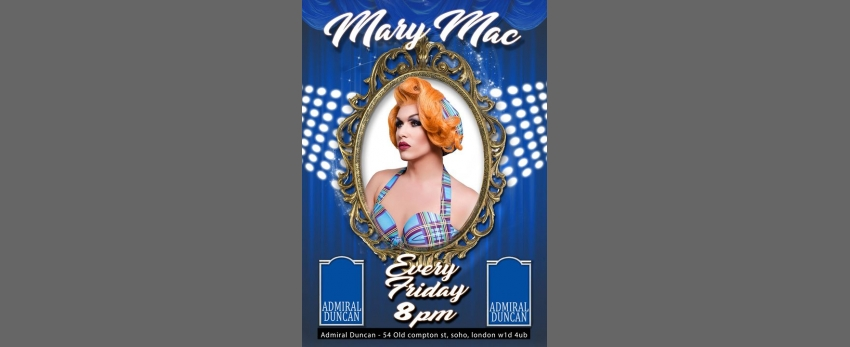 Mary Mac Every Friday night from 8pm