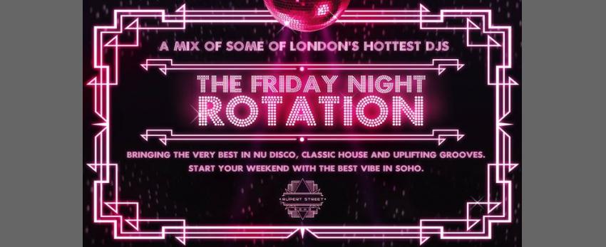 The Friday Night Rotation