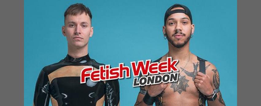 Fetish Week London 2019
