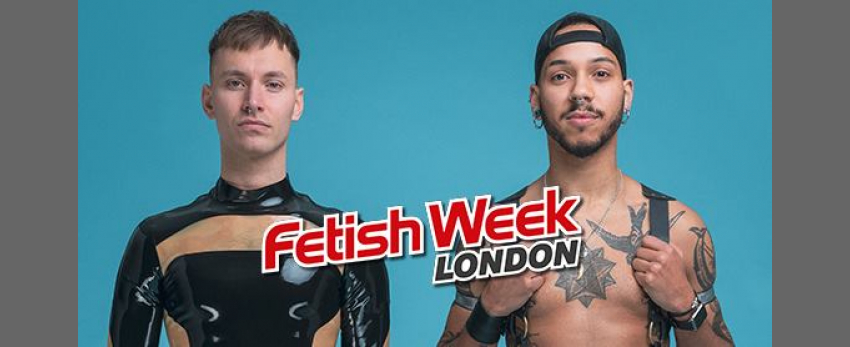 Fetish Week London 2019