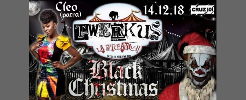 Twerkus La Freakish Black Christmas