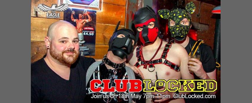 Club Locked at The Eagle