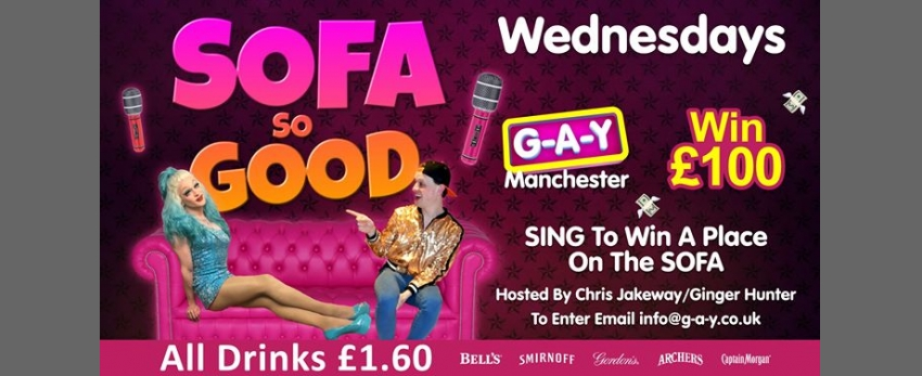G-A-Y Manchester SoFa So Good