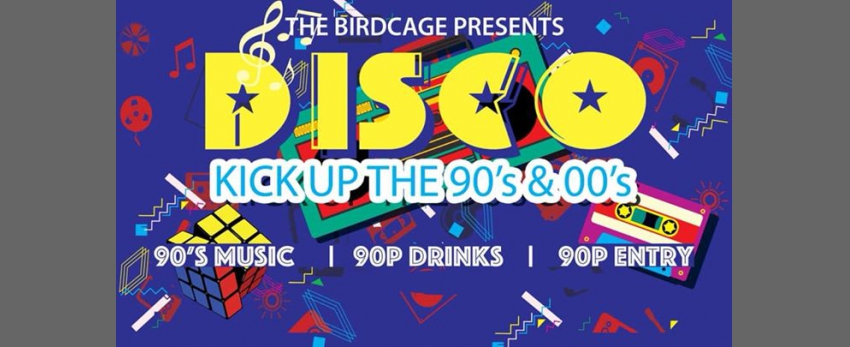 Kick Up The 90's & 00's - At The Birdcage