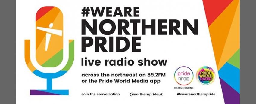 Northern Pride Live Radio Show