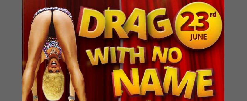 Drag With No Name - Mandalyns Bar
