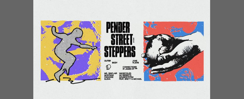 Outer Body⇛ Pender Street Steppers (Mood Hut)