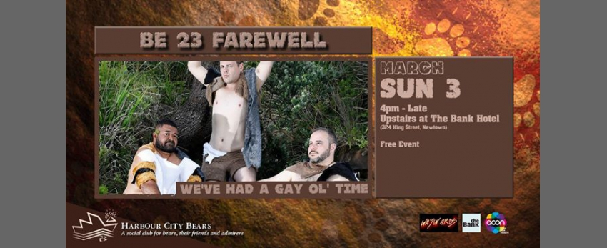 Bear Essentials 23 Farewell - We've had a Gay ol' time