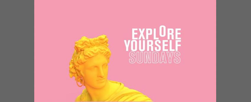 Explore Yourself Sundays