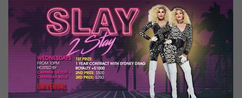 Slay 2 Stay