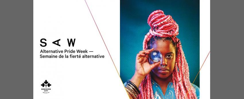 SAW Alternative Pride Week — Semaine de la fierté alternative
