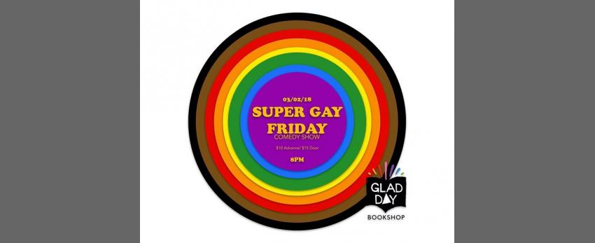 Super Gay Friday