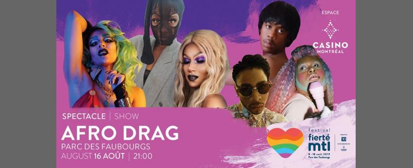 Festival Fierté Montréal – Afro Drag