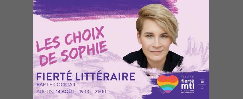 Festival Fierté Montréal-Fierté littéraire: Les choix de Sophie