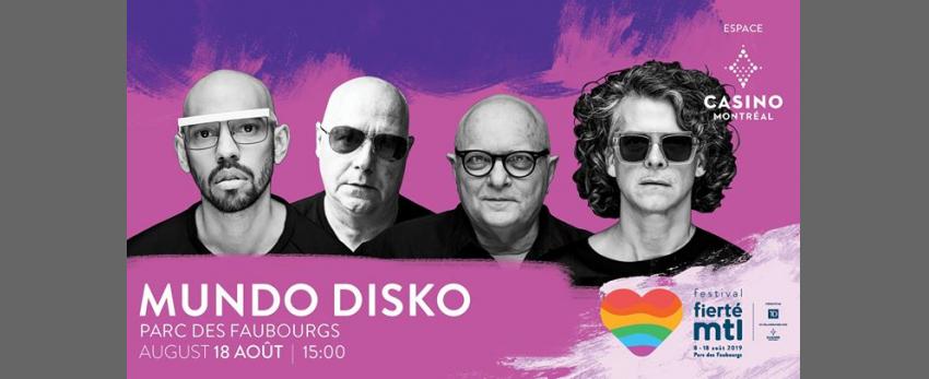 Festival Fierté Montréal – Mundo Disko