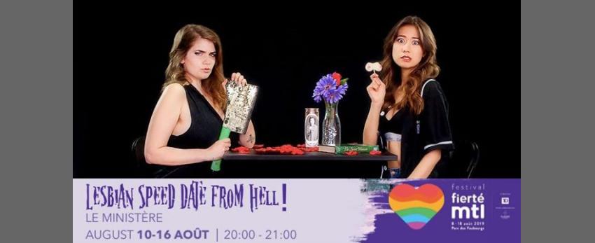 Festival Fierté Montréal - Lesbian Speed Date From Hell!