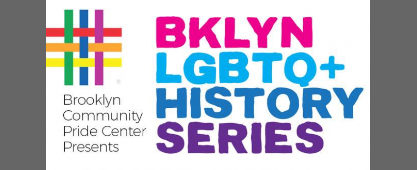 Brooklyn LGBTQ + History Series