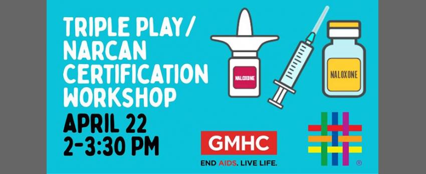 Triple Play/ Narcan Certification Workshop