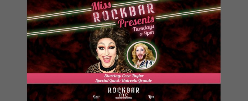 Miss Rockbar Presents with Haireola Grande