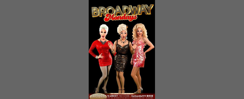Broadway Mondays!