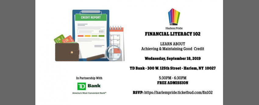 Financial Literacy 102 - Achieving and Maintaining Good Credit