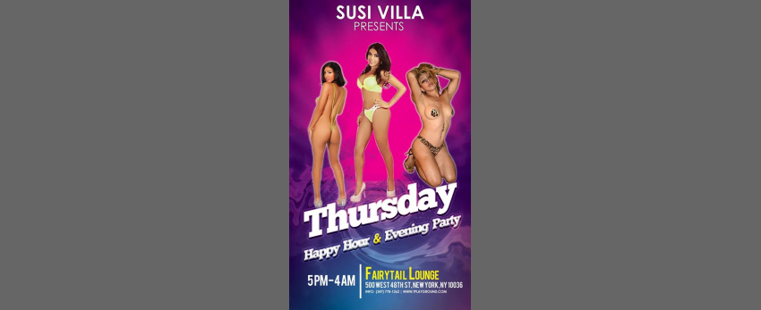 Susi Villa presents TS Party Thursdays