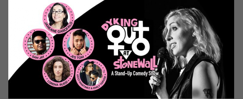 Dyking Out at Stonewall: A Stand-up Comedy Show
