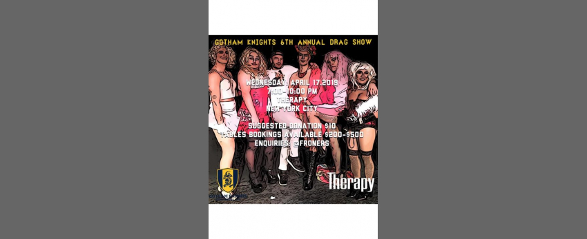 Gotham Knights 6th Annual Drag Show