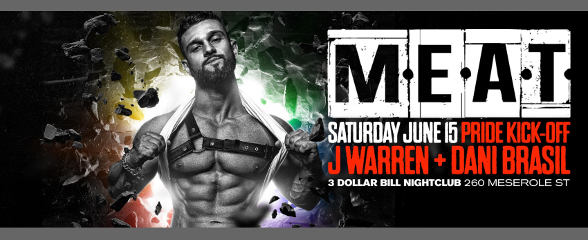 MEAT New York Special Event DJs DANI Brasil + J Warren