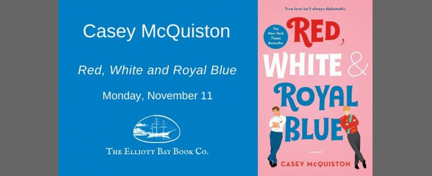 Casey McQuiston: Red, White and Royal Blue
