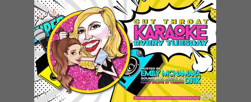 Kut Throat Karaoke (hosted by Emily McNamara)