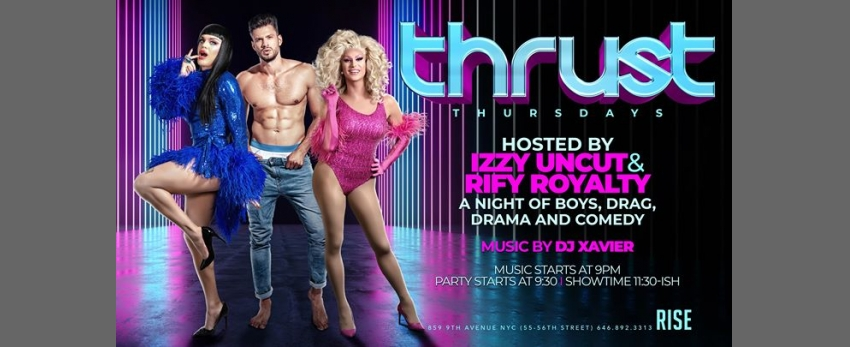 Thrust Thursdays (hosted by Izzy Uncut and Rify Royalty)