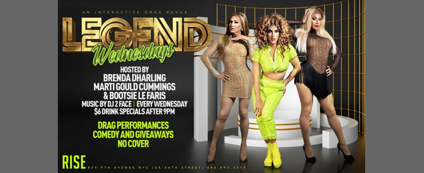 Legend Wednesdays (An Interactive Drag Revue)